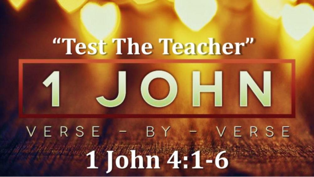 1 John 4 V1-6 \