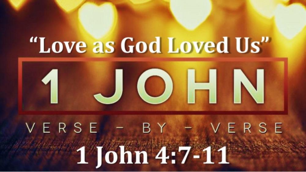 1 John 4 V1-7 \