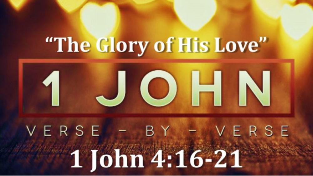 1 John 4 V16-21