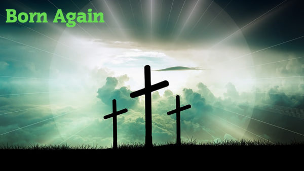 What it means to be born again (Part 5) Image